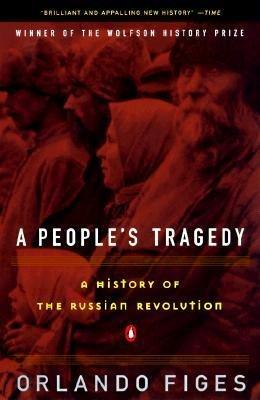 a-peoples-tragedy-the-russian-revolution1891-1924