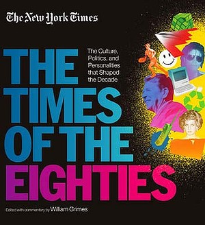 The Times of the Eighties.