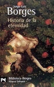 historia de la eternidad, de jorge luis borges